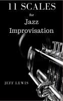 11 Scales for Jazz Improvisation