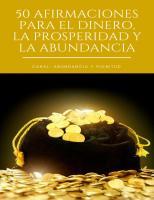 50 Afirmaciones Para El Dinero, La Abundancia y La Prosperidad