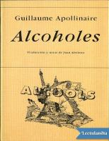Alcoholes - Guillaume Apollinaire