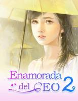 Enamorada del CEO 2 - Historia d - Mobo Reader