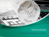 Estructuracion: Ing. Javier Daniel Moreno Sanchez
