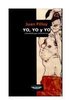 Filloy J., Yo. Yo y Yo (Yo y El Arquitecto