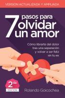 Goicochea Rolando - 7 Pasos para Olvidar Un Amor PDF