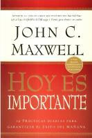 Hoy Es Importante John C Maxwell