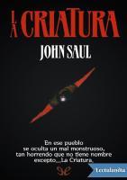 La Criatura - John Saul