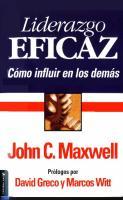 Liderazgo Eficaz - John C. Maxwell
