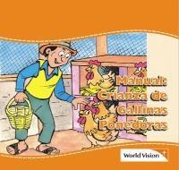 Manual: Crianza de Gallinas Ponedoras Manual: Crianza de Gallinas Ponedoras