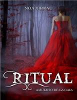 Noa Xireau - Serie El Ritual 01 - Amuleto de Gaia