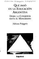 PUIGGROS Que Paso en La Educacion Argentina