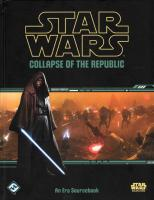 Star Wars - Collapse of the Republic