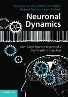 Wulfram Gerstner, Werner M. Kistler, Richard Naud, Liam Paninski-Neuronal Dynamics_ From Single Neurons to Networks and Models of Cognition-Cambridge University Press (2014)